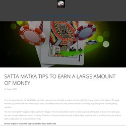 Satta King Result - Satta Matka Tips to Earn a Large Amount of Money