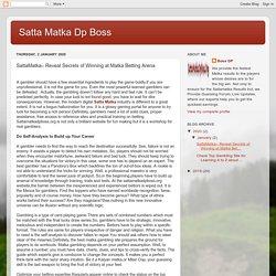 Satta Matka Dp Boss: SattaMatka– Reveal Secrets of Winning at Matka Betting Arena