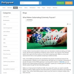 What Makes Sattamatkag Extremely Popular? » Dailygram ... The Business Network