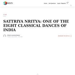 Sattriya Nritya - Classical Dance of India
