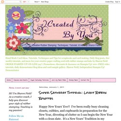 Created By You: Super Saturday Tutorial: Lovely Ribbon Rosettes