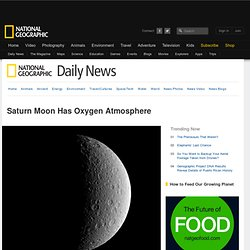 Saturn Moon Has Oxygen Atmosphere