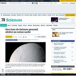 Une lune de Saturne pourrait abriter un océan caché