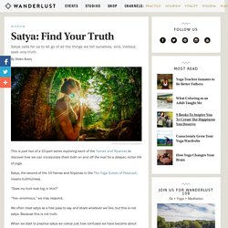 Satya: Find Your Truth