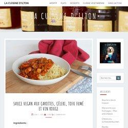 Sauce vegan aux carottes, céleri, tofu fumé et vin rouge – La Cuisine d'Ilton