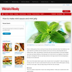 How to make mint sauce and mint jelly - New Zealand Womans Weekly