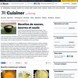 Sauces - Recettes des sauces, beurres et coulis