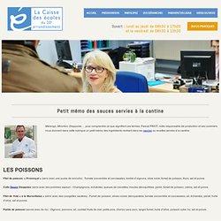 CAISSE DES ECOLES DU 20EME ARRDT DE PARIS - Petit mémo des sauces servies à la cantine