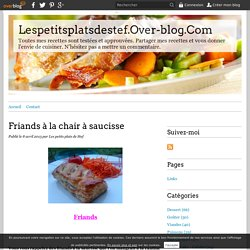 Friands à la chair à saucisse - Lespetitsplatsdestef.Over-blog.Com
