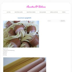 saucisse spaghetti