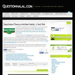 Saucisses Fleury michon halal, c'est fini