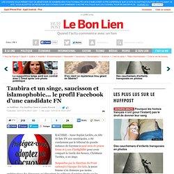 Taubira et un singe, saucisson et islamophobie... le profil Facebook d'une candidate FN