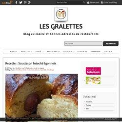 Recette : Saucisson brioché lyonnais - Les Gralettes