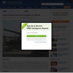 Saudi Arabia and Iran Compete in Yemen