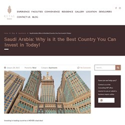 Why is Saudi Arabia the best place to make Investments