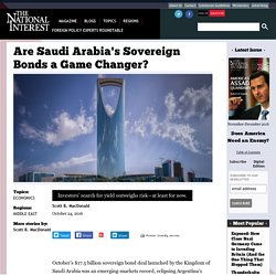 Are Saudi Arabia's Sovereign Bonds a Game Changer?