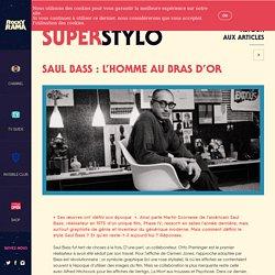 Saul Bass : l'homme au bras d'or