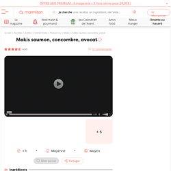 Makis saumon, concombre, avocat : Recette de Makis saumon, concombre, avocat