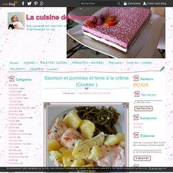 Saumon et pommes et terre à la crème (Cookeo ) - La cuisine de Boomy