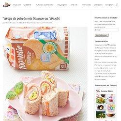 Wraps de pain de mie Saumon au Wasabi