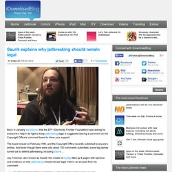 Saurik explains why jailbreaking should remain legal