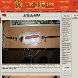 English Russia » The Sausage Admin