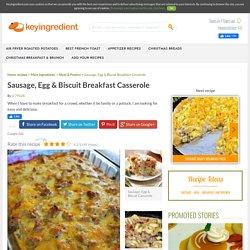 Sausage, Egg & Biscuit Breakfast Casserole Recipe - (4.1/5)