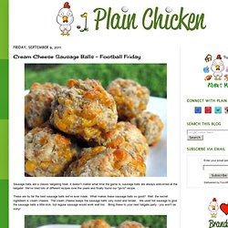 Cream Cheese Sausage Balls - Football Friday