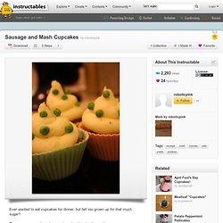 Sausage and Mash Cupcakes