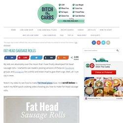 Fat Head Sausage Rolls