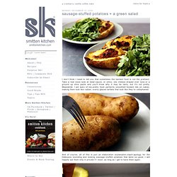 sausage-stuffed potatoes + a green salad