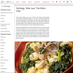 Recipe for Sausage, Kale and Tortellini Soup at Life