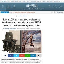 Il y a 105 ans, un fou volant se tuait en sautant de la tour Eiffel avec un vêtement-parachute
