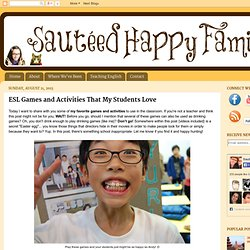 Sautéed Happy Family: ESL Games and Activities That My Students Love