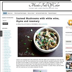 Sauteed Mushrooms with white wine, thyme and rosemary | Simply Love Food