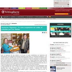 Sauternes Vignerons : la cave coopérative est créée, et présidée par Eric Pothier