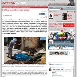 L'OTAN sauve l'euro en Libye. - Investig
