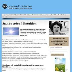 sauvée grâce à l'intuition