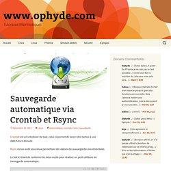 Sauvegarde automatique via Crontab et Rsync - www.ophyde.com