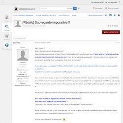 [Résolu]Sauvegarde impossible !! - iPhone