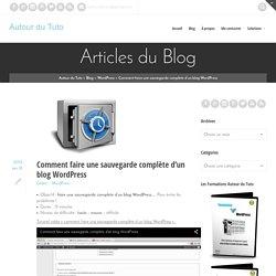 Comment faire une sauvegarde complète d'un blog WordPress