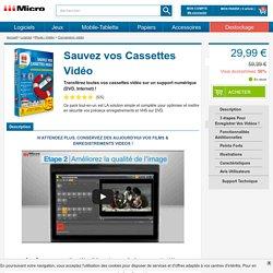 Micro Application - Fiche technique - Sauvez vos Cassettes Vidéo