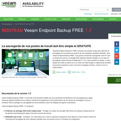 La sauvegarde gratuite d'ordinateurs bureau et portable – Veeam Endpoint Backup