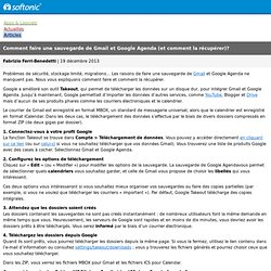Comment faire une sauvegarde de Gmail et Google Agenda (et comment la récupérer)?