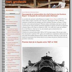 Marc Grodwohl - Sauvegarde et restauration du chef d'œuvre de Gustave Bayol : la façade du carrousel-salon Demeyer