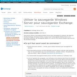 Utiliser la sauvegarde Windows Server pour sauvegarder Exchange: Exchange 2013 Help