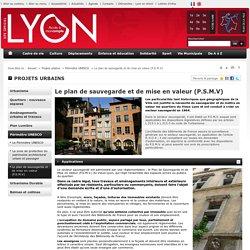 Le plan de sauvegarde et de mise en valeur (P.S.M.V)- Site Officiel de la Ville de Lyon