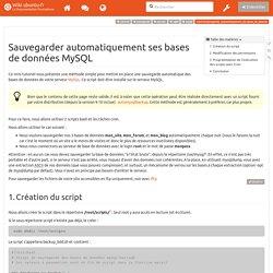 tutoriel:sauvegarder_automatiquement_ses_bases_de_donnees