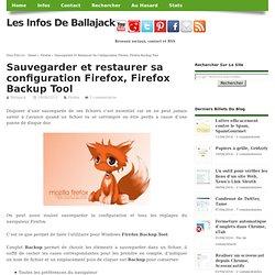 Sauvegarder et restaurer sa configuration Firefox, Firefox Backup Tool