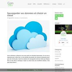 Sauvegarder ses données et choisir un cloud - Com-Dev